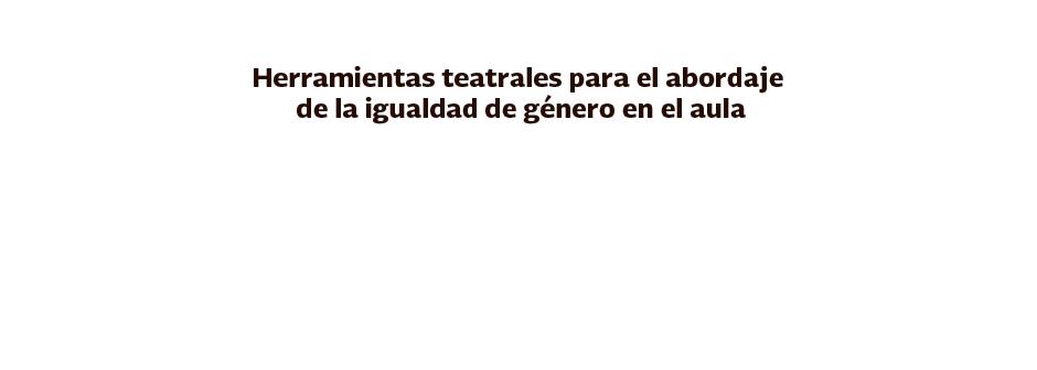 b_herramientas-teatrales_2018_txt_01