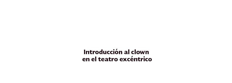 b_introduccion-al-clown_2018_txt_01